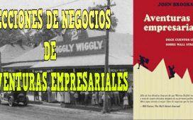 lecciones de negocios aventuras empresariales libro